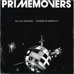 "PRIME MOVERS, THE - We Live To Shine - 7"" + P/S (VG+/EX) (M)"