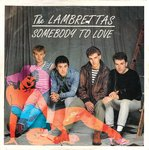 "LAMBRETTAS, THE - Somebody To Love - 7"" + P/S (VG+/EX-) (M)"