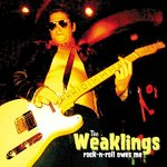 WEAKLINGS, THE - Rock-N-Roll Owes Me LP (NEW) (P)
