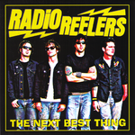 RADIO REELERS, THE - The Next Best Thing LP (NEW) (P)