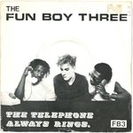 "FUN BOY THREE - The Telephone Always Rings - 7"" + P/S (VG/EX) (M)"