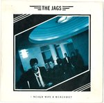 "JAGS, THE - I Was Never A Beach Boy - 7"" + P/S (/) (M)"