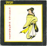 "VAPORS, THE - Turning Japanese - 7"" + P/S (VG+/EX-) (M)"