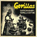 "GORILLAS, THE - Gatecrasher - 7"" + P/S (EX/EX) (P"