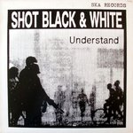 SHOT BLACK & WHITE - Understand LP (EX/EX) (M)