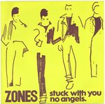 "ZONES, THE - Stuck With You 7"" + P/S (EX/EX) (P)"