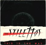 "STILETTOS, THE - This Is The Way - 7"" + P/S (VG/VG+) (M)"
