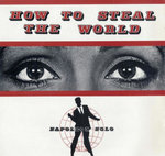 "NAPOLEON SOLO - How To Steal The World EP 12"" + P/S (EX/EX) (M)"