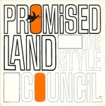 "STYLE COUNCIL, THE - Promised Land - 7"" + P/S (VG+/VG+) (M)"