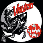 VIOLATORS - The No Future Years - LP (NEW) (P)