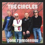 "CIRCLES, THE - Gone Tomorrow (COLOURED VINYL) EP 12"" + P/S (NEW)"