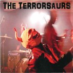 "TERRORSAURS, THE - Schlocka Rolla 7"" + P/S (NEW) (P)"
