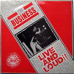 BUSINESS, THE -  Live And Loud!!  LP (EX/EX-) (P)