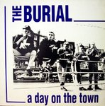 BURIAL, THE - A Day On The Town LP (EX/EX-**) (M) << PLEASE READ BELOW >>