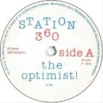 "STATION 360 - The Optimist 7"" (-/EX*) (M)"
