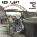 RED ALERT - We've Got The Power LP (EX/EX) (P)