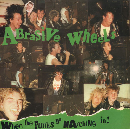 ABRASIVE WHEELS - When The Punks Go Marching In LP (EX/EX) (P)