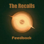 RECALLS, THE - Feedback LP (NEW) (M)