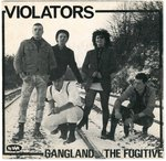 "VIOLATORS, THE - Gangland 7"" + P/S (VG+/VG+) (P)"