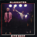 SLAUGHTER AND THE DOGS - Bite Back (GERMAN) LP (VG-/EX-) (P)