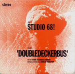 "STUDIO 68!, THE - Double Decker Bus 7"" + P/S (VG+/VG+) (M)"