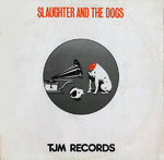 "SLAUGHTER & THE DOGS - It's Alright EP - 12"" + P/S (VG+/EX) (P)"