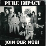 "PURE IMPACT - Join Our Mob! E.P - 7"" + P/S (EX/EX) (P)"