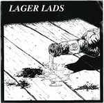 "LAGER LADS - Bruised, Boozed & Tattooed (CLEAR VINYL) - 7"" + P/S (EX/EX) (P)"