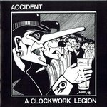 MAJOR ACCIDENT / ACCIDENT - A Clockwork Legion - LP (EX-/EX) (P)