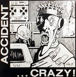 MAJOR ACCIDENT / ACCIDENT - Crazy! - LP (EX/EX) (P)