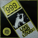 999 - Live & Loud - LP (EX/) (P)