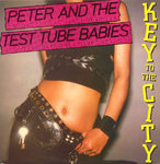 "PETER & THE TEST TUBE BABIES - Key To The City - 12"" + P/S (EX/EX) (P)"