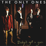 ONLY ONES, THE - Baby's Got A Gun - LP (EX-/EX) (P)