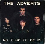 "ADVERTS, THE - No Time To Be 21- 7"" + P/S (VG+/VG+*) (P)"