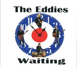 EDDIES, THE - Waiting CD (NEW) (M)