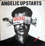 ANGELIC UPSTARTS - Power Of The Press LP (EX/EX) (P)