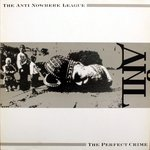 ANTI-NOWHERE LEAGUE - The Perfect Crime LP (SEALED) (P)