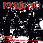 PSYCHOTIC YOUTH / TOMMY & THE ROCKETS - Scandinavian Flavor LP (NEW) (M)