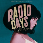 "RADIO DAYS - I Got A Love 7"" + P/S (NEW) (M)"
