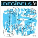 "DECIBELS, THE - Radio EP 7"" + P/S (NEW) (M)"