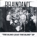 "BRAINDANCE -  The Blind Lead The Blind EP 7"" + P/S (EX/EX) (P)"