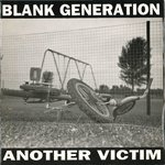 "BLANK GENERATION - Another Victim 7"" + P/S (EX/EX) (P)"
