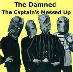 DAMNED, THE - The Captain's Messed Up CD (NEW) (P)