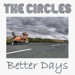 "CIRCLES, THE - Better Days (MAGENTA VINYL) 7"" + P/S (NEW)"