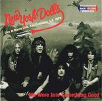 NEW YORK DOLLS - We Were Into Something Good CD (NEW) (P)