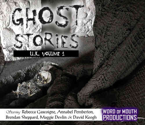 Ghost Stories UK - Volume 1