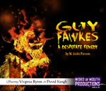 Guy Fawkes - A Desperate Remedy