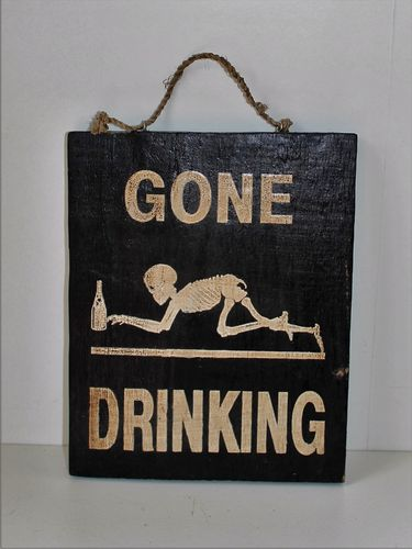 Pirate Plaque - Gone Drinking