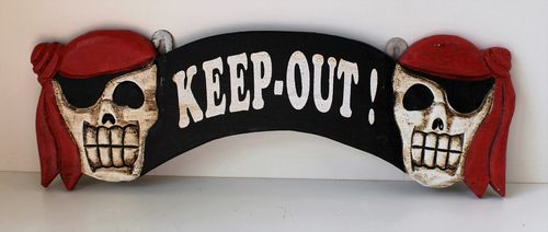 Arched Pirate Plaque - Keep Out