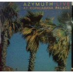 Azymuth Live At Copacabana Palace
